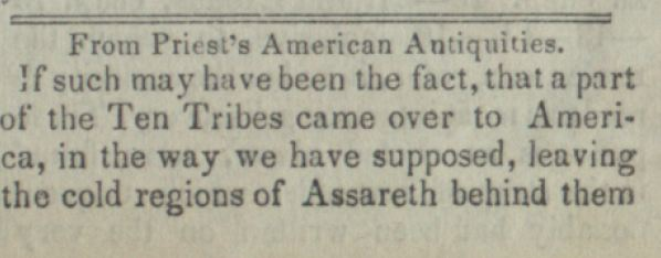 From Priest's American Antiquities T&S June1, 1842